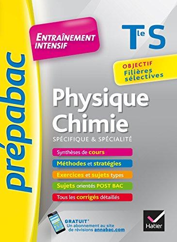 9782218978067: Physique-Chimie Tle S (spécifique & spécialité) - Prépabac Entraînement intensif: objectif filières sélectives - Terminale S