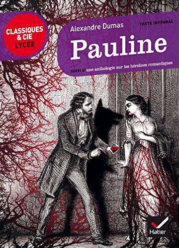 9782218978272: Pauline: suivi d'une anthologie sur les héroïnes romantiques