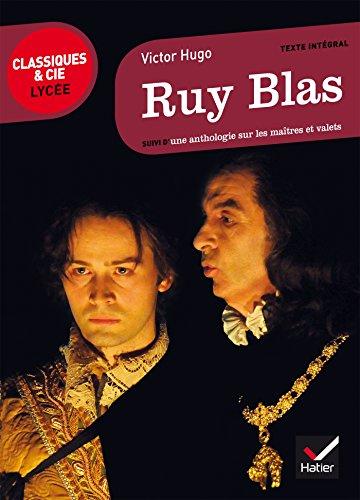 9782218978296: Ruy Blas: suivi d'une anthologie sur les maîtres et valets (Classiques & Cie Lycée)