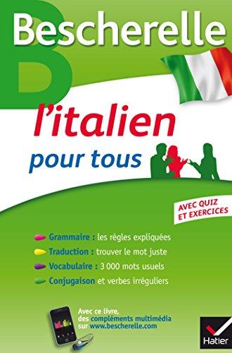 9782218978845: Bescherelle L'italien pour tous: Grammaire, Vocabulaire, Conjugaison. (Bescherelle langues)