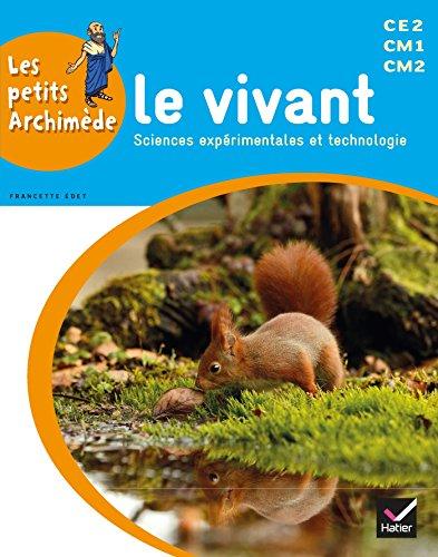 9782218979620: Les petits Archimède Cycle 3 éd. 2014 - Le vivant - Manuel de l'élève