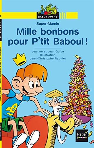 9782218980527: Mille bonbons pour P'tit Baboul !