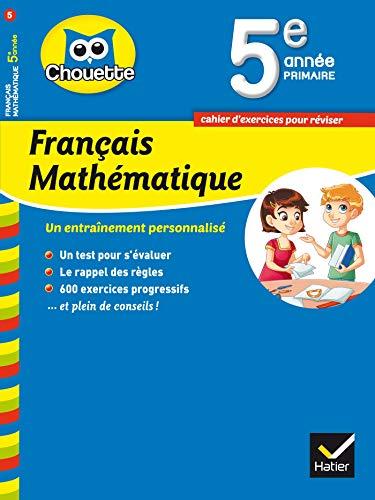 Chouette Français Mathématique 5e année primaire [Paperback]
