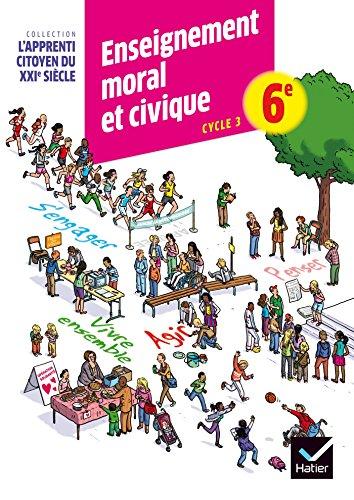 9782218985621: Enseignement moral et civique 6e éd. 2015 - Cahier d'activité