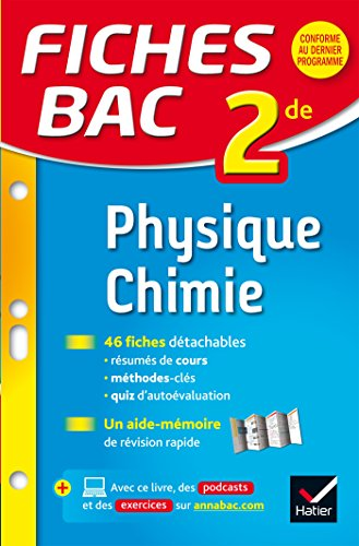 Fiches bac Physique-Chimie 2de: fiches de révision: Patrice Brossard