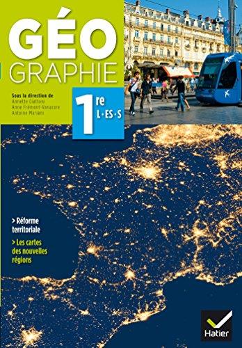 9782218986819: Géographie 1re L/ES/S éd. 2015 - Manuel de l'élève
