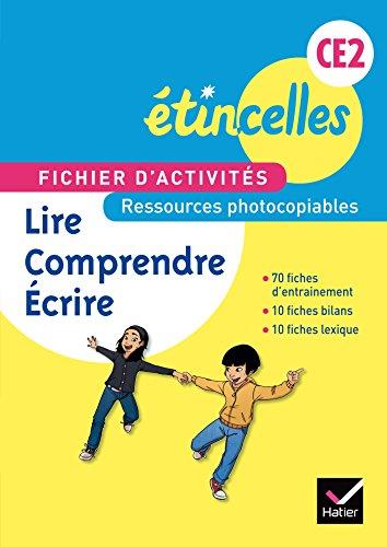 9782218988271: Etincelle CE2 éd. 2014 - Fichier d'activités photocopiable Lire, Comprendre, Ecrire