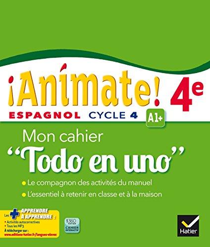 9782218989315: Animate Espagnol 4e Todo en uno éd. 2016 - Cahier d'activités