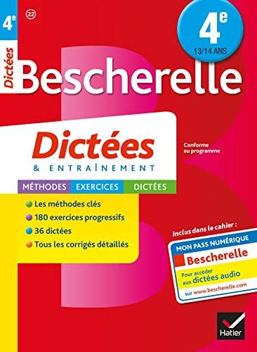 9782218991714: Bescherelle Dictées 4e: cahier d'orthographe et de dictées
