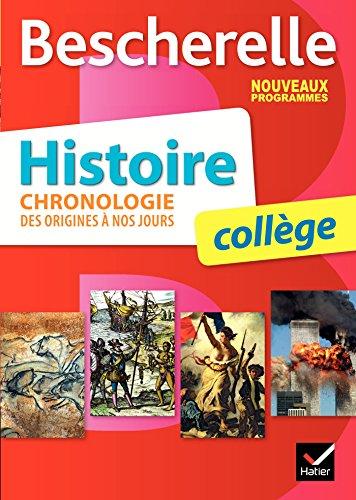 9782218992094: Bescherelle Histoire collège : chronologie des origines à nos jours - Nouveau programme 2016