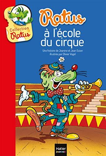 9782218992421: Ratus à l'école du cirque