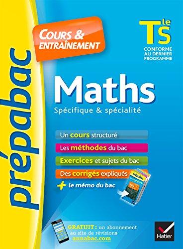 Prépabac Maths Tle S spécifique & spécialité: Meyer, Annick, Picchiottino,