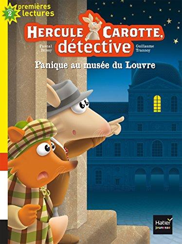 9782218996191: Hercule Carotte - Panique au musée du Louvre CP/CE1 6/7 ans