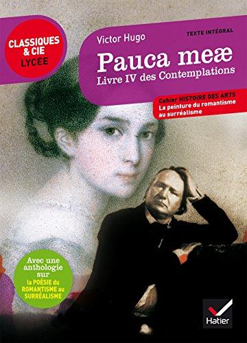 Pauca meae (Livre IV des Contemplations): suivi: Victor Hugo