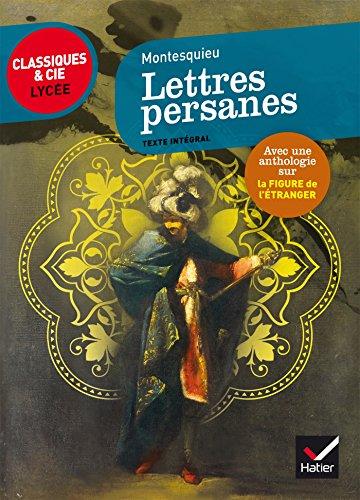 9782218997563: Les Lettres persanes: suivi dune anthologie sur la figure de l'étranger en littérature