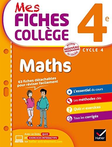 9782218997877: Mes fiches collège Maths 4e: 63 fiches de révision: 40 fiches de révision et 200 exercices corrigés