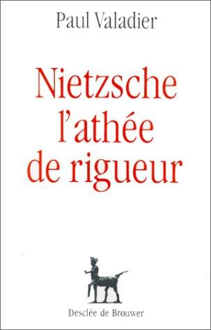 9782220020037: Nietzsche, l'athée de rigueur