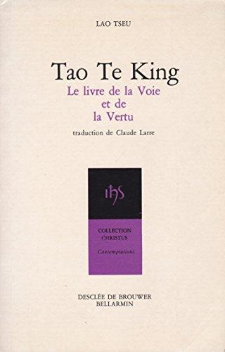 9782220021362: Tao te king : Le livre de la voie et de la vertu