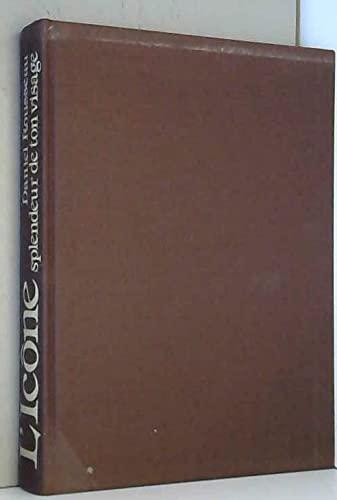 L'Icone Splendeur De Ton Visage: Rousseau, Daniel
