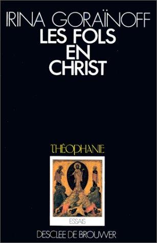 9782220024530: Les fols en Christ dans la tradition orthodoxe (Théophanie) (French Edition)