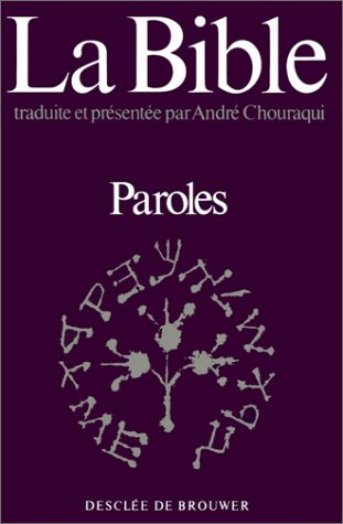 9782220024769: La Bible, tome 5 : Paroles - Deuteronome