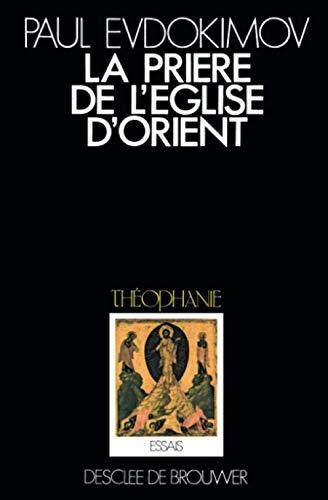 La prière de l'Eglise d'Orient (2220025632) by Paul Evdokimov