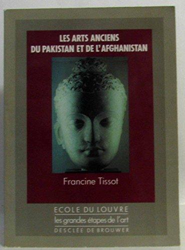 9782220026299: Les arts anciens du Pakistan et de l'Afghanistan