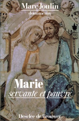 Marie, servante et pauvre: Joulin Marc