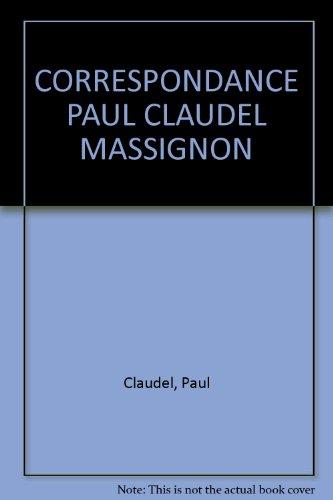 9782220027807: CORRESPONDANCE PAUL CLAUDEL MASSIGNON