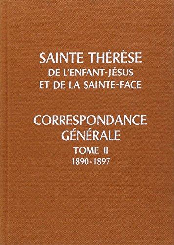 9782220029719: Correspondance générale de Sainte Thérèse de Lisieux, tome 2