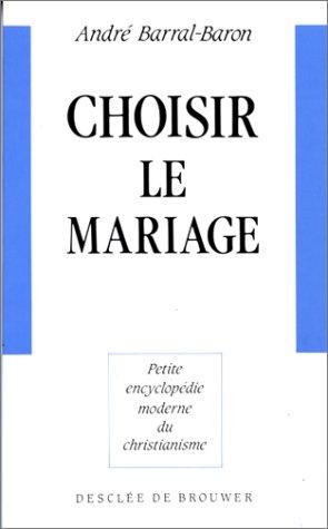 9782220030753: Choisir le mariage