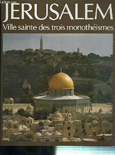 9782220030807: Jérusalem : Ville sainte des trois monothéismes