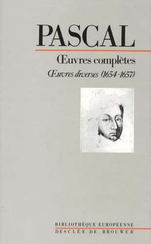 Oeuvres complètes, tome 3: Blaise Pascal