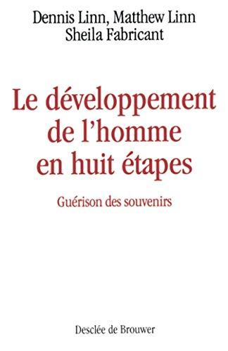 Le développement de l'homme en huit étapes (2220032507) by Dennis Linn; Matthew Linn; Sheila Fabricant
