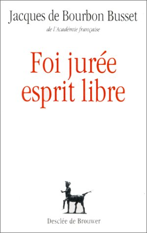 9782220032566: Foi jurée, esprit libre (Collection DDB) (French Edition)