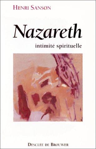 9782220033112: Nazareth : Intimité spirituelle