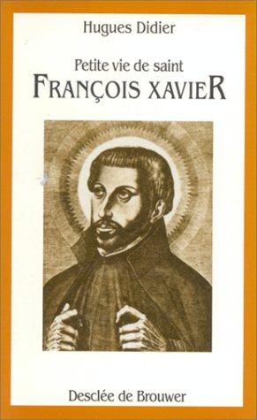 9782220033310: Petite vie de saint François Xavier