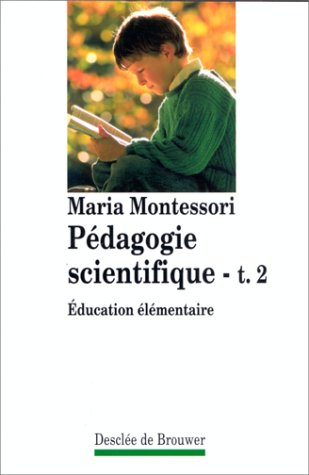 9782220034799: Pedagogie scientifique tome 2 : education elementaire
