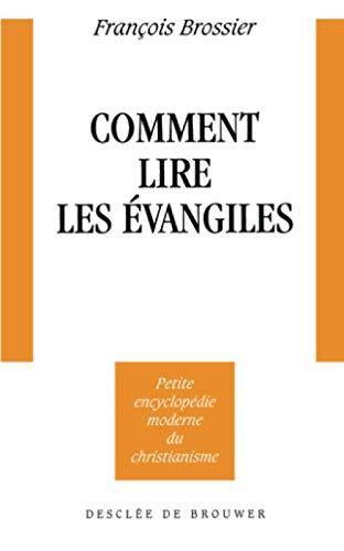 9782220034867: Comment lire les Évangiles