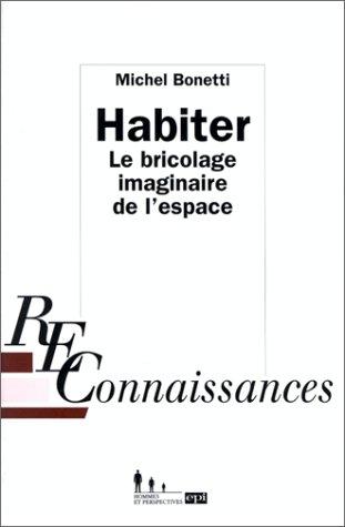 9782220035383: Habiter : Le bricolage imaginaire de l'espace