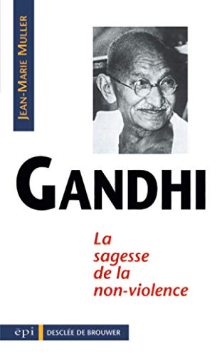 9782220035543: Gandhi, sagesse de la non-violence