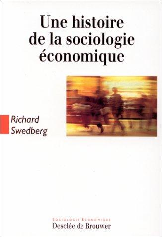 9782220035680: Une histoire de la sociologie �conomique