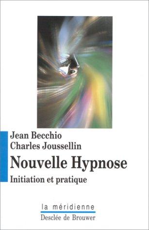 9782220035789: Nouvelle hypnose. Initiation et pratique