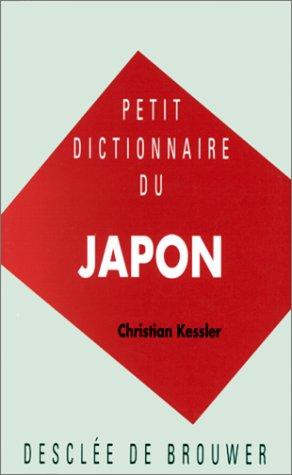 9782220036595: Petit dictionnaire du Japon