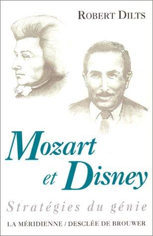 9782220037530: Mozart et Disney : Stratégies du génie