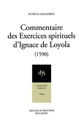 9782220037790: Commentaire des exercices spirituels d'Ignace de Loyola, 1590