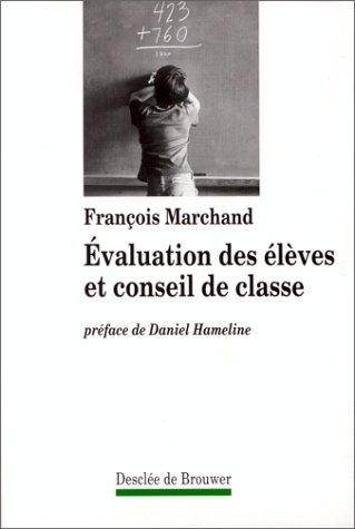 9782220038643: Evaluation des �l�ves et conseil de classe