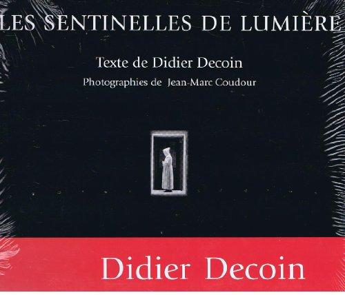 9782220038650: Les sentinelles de lumiere (Beaux Livres)