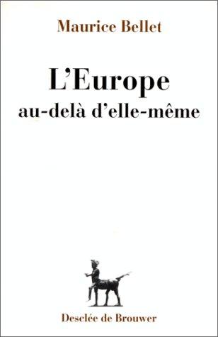 9782220038759: L'Europe au-del� d'elle-m�me