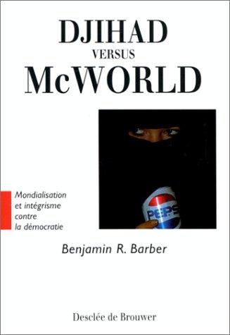 9782220038803: Djihad versus McWorld